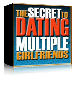 The Secret To Dating Multiple Girlfriends by Steve Piccus